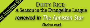 Dirty Rice Reviewed in the Anniston Star