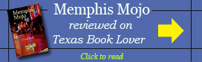 Texas Book Lover Reviews Memphis Mojo