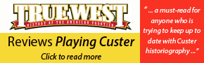 True West Reviews Playing Custer